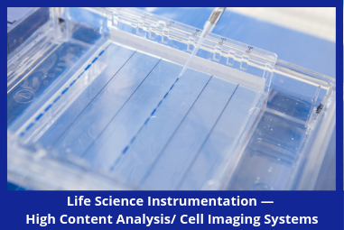 Life Science Instrumentation — High Content Analysis/Cell Imaging Market Brief 2018-2023