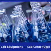 Lab Equipment — Lab Centrifuges Market Brief, 2018-2023